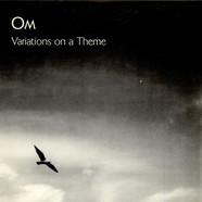 OM - Variations On A Theme