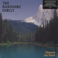 Handsome Family, The - Through The Trees 20th Anniversary Edition