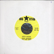 Ellen Jackson Big Star BandKing Cain Silvertone Band - Getto Boogie / Don't Give A Damn