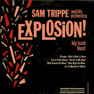 Sam Trippe And His Orchestra - Explosion!