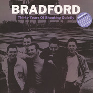 Bradford - Thirty Years Of Shouting Quietly