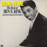 Ben E. King - Stand By Me: The Best Of Ben E. King And Ben E. King With The Drifters