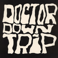 Doctor Downtrip - Doctor Downtrip