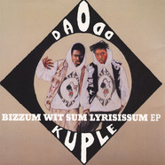 Da Odd Kuple - Bizzum Wit Sum Lyrisissum EP