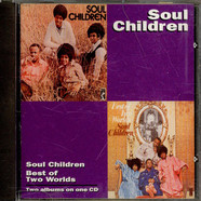 Soul Children - Soul Children / Best Of Two Worlds