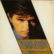 Bryan Ferry - ... Is Your Love Strong Enough?
