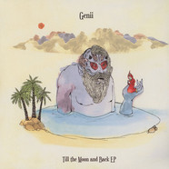 Genii - Till The Moon And Back EP