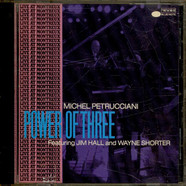 Michel Petrucciani Featuring Jim Hall And Wayne Shorter - Power Of Three