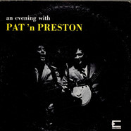 Pat N' Preston - An Evening With Pat 'N Preston