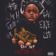 $ha Hef - Out The Mud Black Vinyl Edition