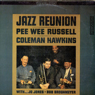 Pee Wee Russell And Coleman Hawkins - Jazz Reunion