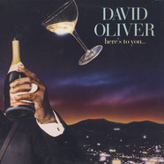 David Oliver - Here's To You