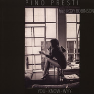 Pino Presti - You Know Why Feat. Roxy Robinson