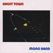 Mono Band - Ghost Town