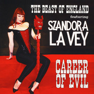 Beast Of England, The & Szandora La Vey - Career Of Evil
