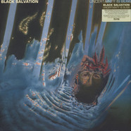 Black Salvation - Uncertainty Is Bliss Black Vinyl Edition