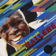 Hama Sankare - Ballebe: Calling All Africans