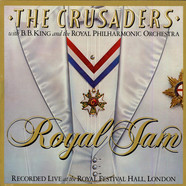 The Crusaders With B.B. King & The Royal Philharmonic Orchestra - Royal Jam