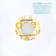 Del Davis / The Chosen Few - Baby Don't Wake Me / Wandering