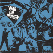 War On Women - Capture The Flag