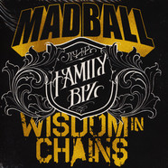 Madball & Wisdom In Chains - The Family Biz