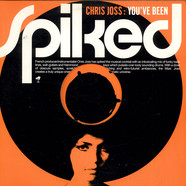 Chris Joss - You've Been Spiked