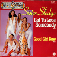 Sister Sledge - Got To Love Somebody