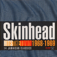 V.A. - Skinhead Hits The Town 1968-1969