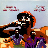 Toots & The Maytals - Funky Kingston