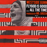 Westside Gunn x Mr. Green - FLYGOD Is Good...All The Time