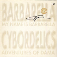 Barbarella / Cybordelics - My Name Is Barbarella / Adventures Of Dama