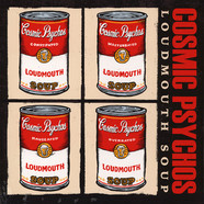Cosmic Psychos - Loudmouth Soup