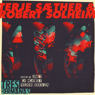 Terje Saether & Robert Solheim - Tres Hermanas