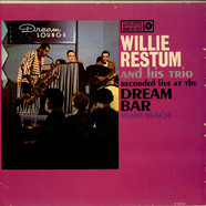 Willie Restum - Recorded Live At The Dream Bar Miami Beach