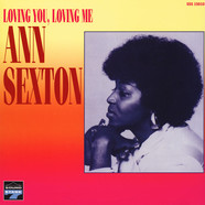 Ann Sexton - Loving You, Loving Me