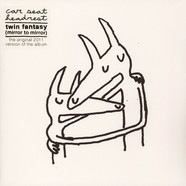 Car Seat Headrest - Twin Fantasy (Mirror To Mirror) - RSD Edition