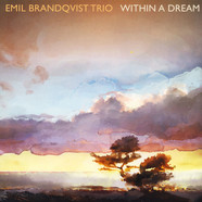 Emil Brandqvist Trio - Within A Dream