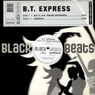 B.T. Express - Do It ('Til Your Satisfied) / Express