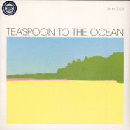 Jib Kidder - Teaspoon To The Ocean