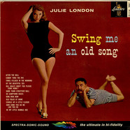 Julie London With Jimmy Rowles And His Orchestra - Swing Me An Old Song