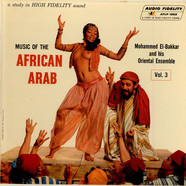 Mohammed El-Bakkar & His Oriental Ensemble - Music Of The African Arab
