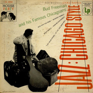 Bud Freeman And His Famous Chicagoans - Jazz: Chicago Style