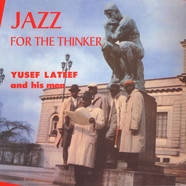 Yusef Lateef - Jazz For The Thinker