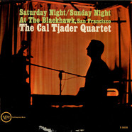 Cal Tjader Quartet - Saturday Night / Sunday Night At The Blackhawk, San Francisco