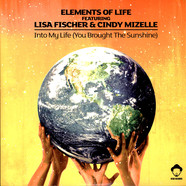 Elements Of Life - Into My Life (You Brought The Sunshine) Feat. Lisa Fischer & Cindy Mizelle Louis Vega Remixes