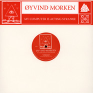 Oyvind Morken - My Computer Is Acting Strange