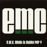 E.M.C. - E.M.C. (What It Stand For?) / Git Some