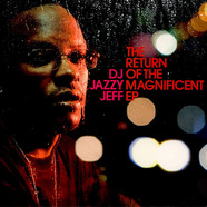 DJ Jazzy Jeff - The Return Of The Magnificent EP