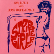 Sam Paglia Meets The Frank Popp Ensemble - Stripper Girl