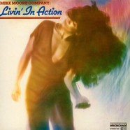 Mike Moore Company - Livin' In Action